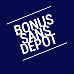 Un bonus sans mise préalable